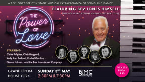 THE POWER OF LOVE at Grand Opera House York