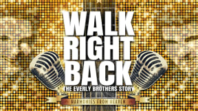 Walk Right Back - The Everly Brothers Story at Regent Theatre, Stoke-on-Trent