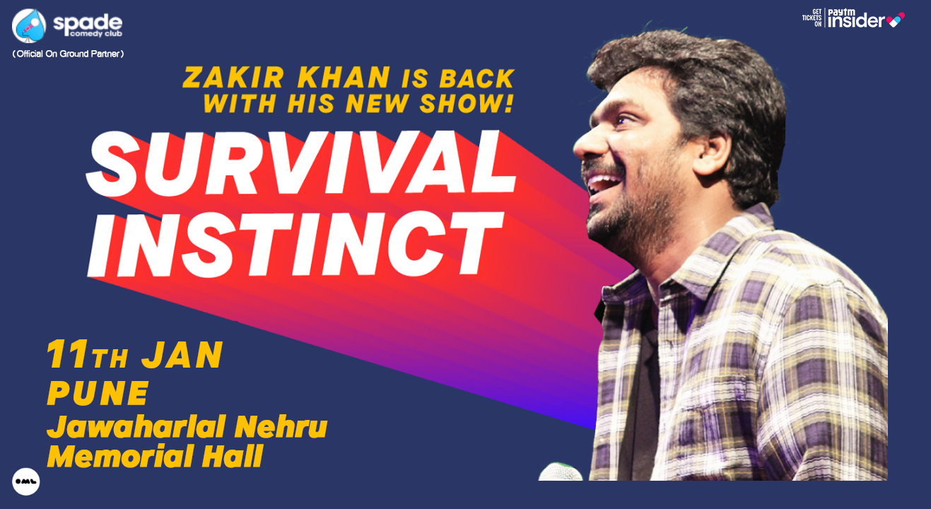 Survival Instinct: A New Stand Up Special By Zakir Khan | Pune