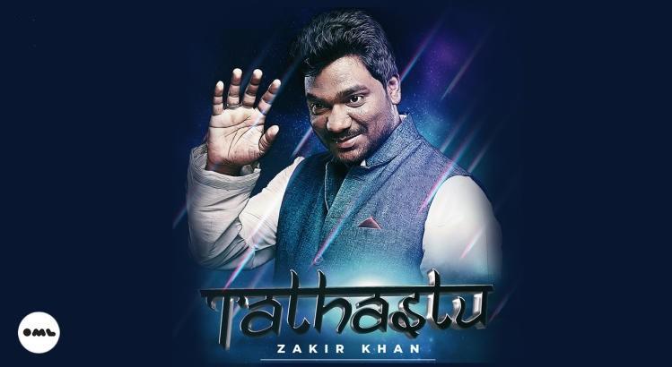 Tathastu Stand Up Special by Zakir Khan | Pune