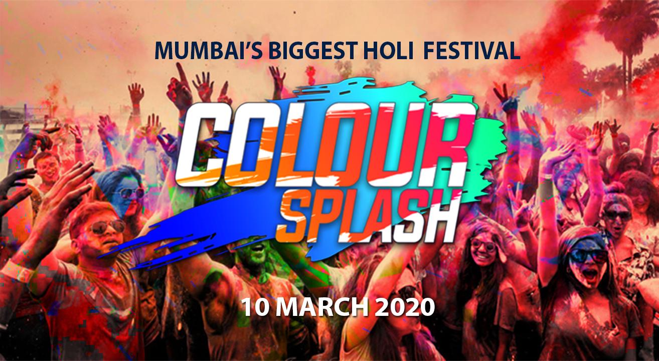 Colour Splash – Mumbai's Biggest Holi Festival 2020
