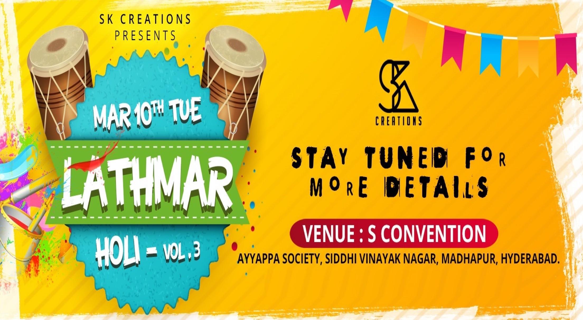 LATHMAR HOLI VOL.3 (Hyderabads biggest holi event)