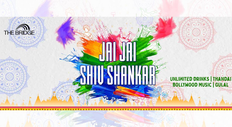 Jai Jai Shiv Shankar – Holi 2020 At The Bridge