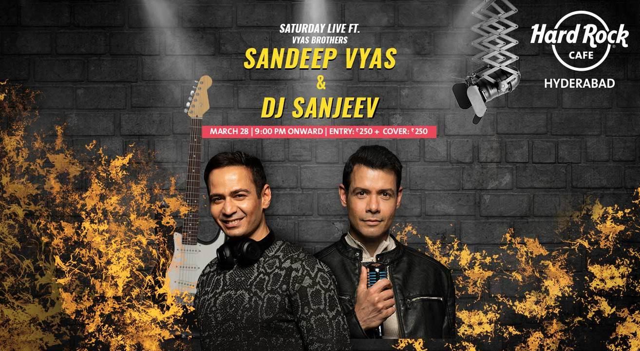 Saturday Live ft. Sandeep Vyas & DJ Sanjeev
