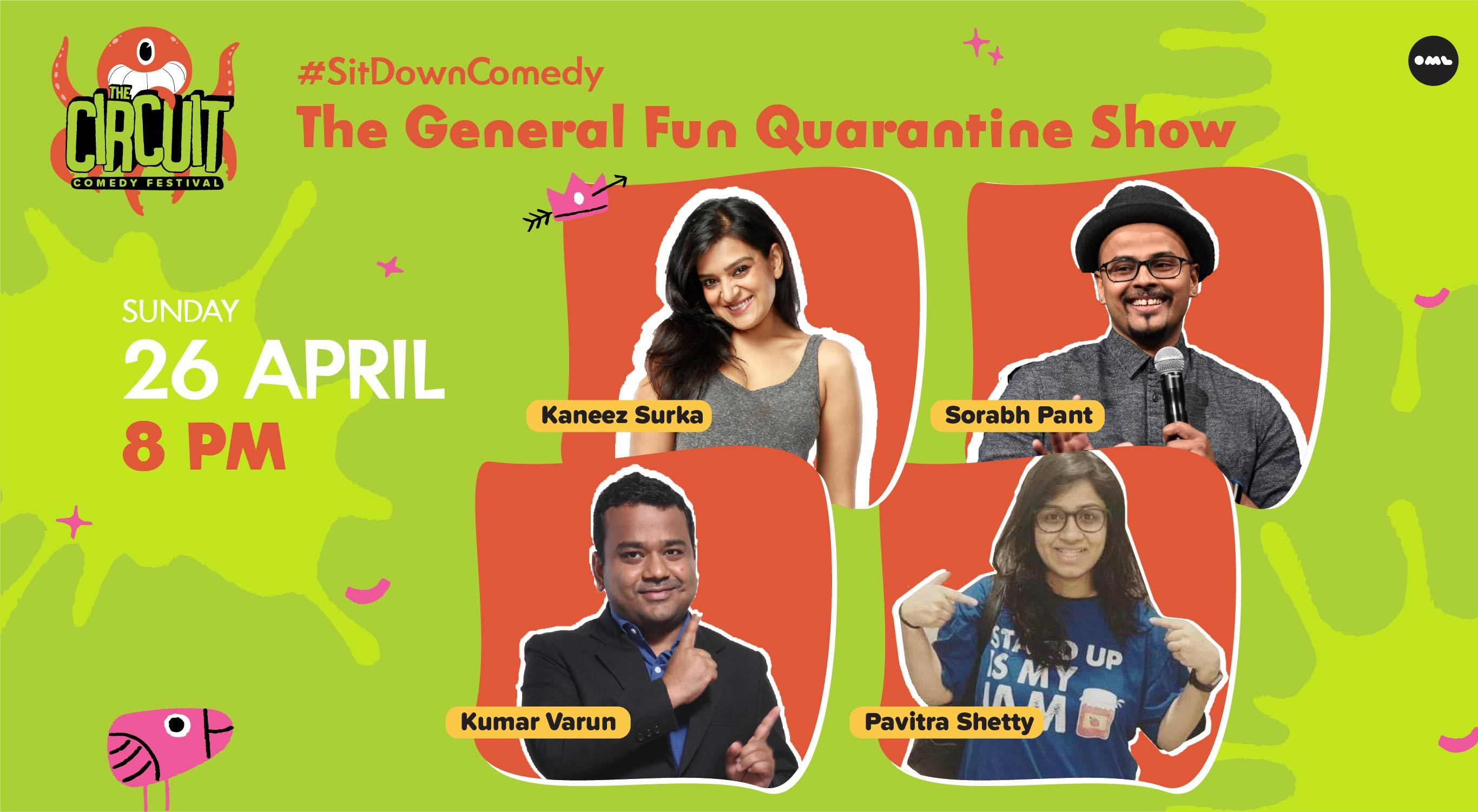 The General Fun Quarantine Show ft. Kaneez Surka