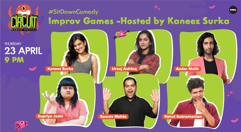 Improv Games – Hosted by Kaneez Surka