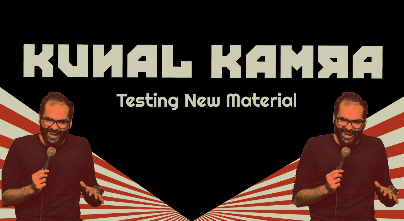 Kunal Kamra – Testing New Material