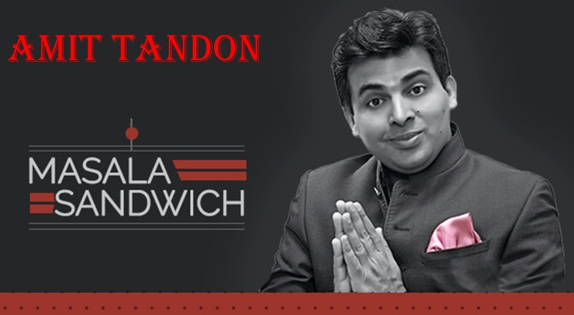 Masala Sandwich – Stand up Comedy by Amit Tandon