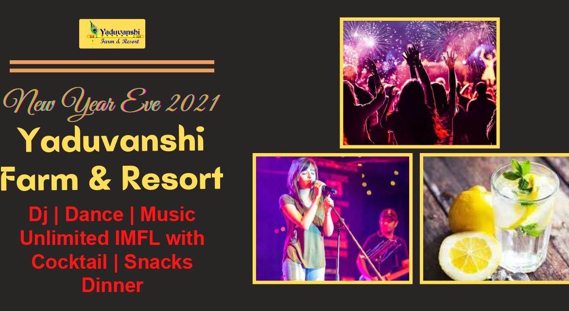 New Year Eve 2021 @ Yaduvanshi Farm & Resort