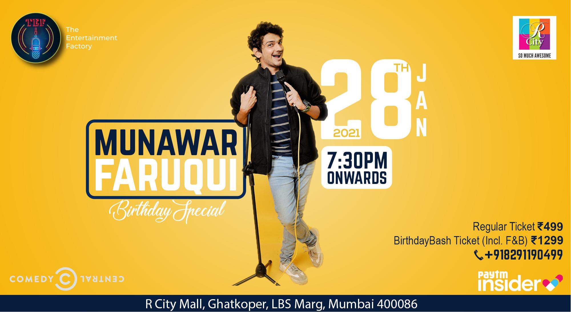 Munawar Faruqui- Birthday Special