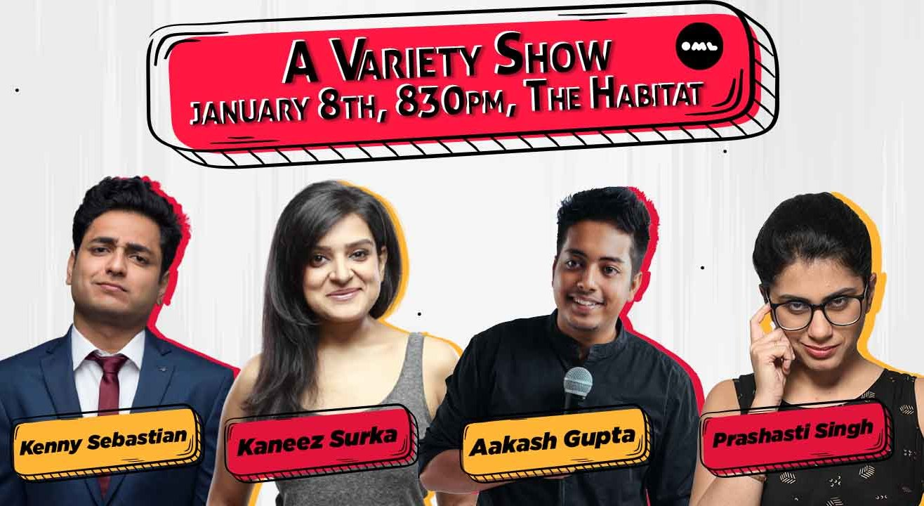 A Live Variety Show ft. Aakash Gupta, Kaneez Surka, Kenny Sebastian, Prashasti Singh