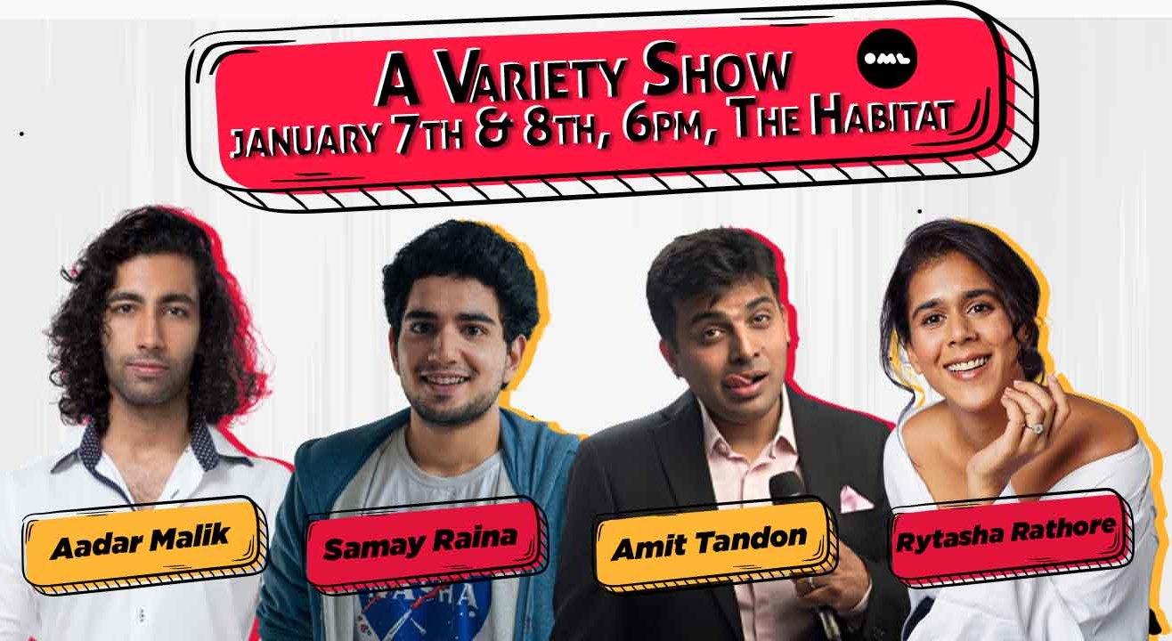A Live Variety Show ft. Aadar Malik, Amit Tandon, Rytasha Rathore, Samay Raina