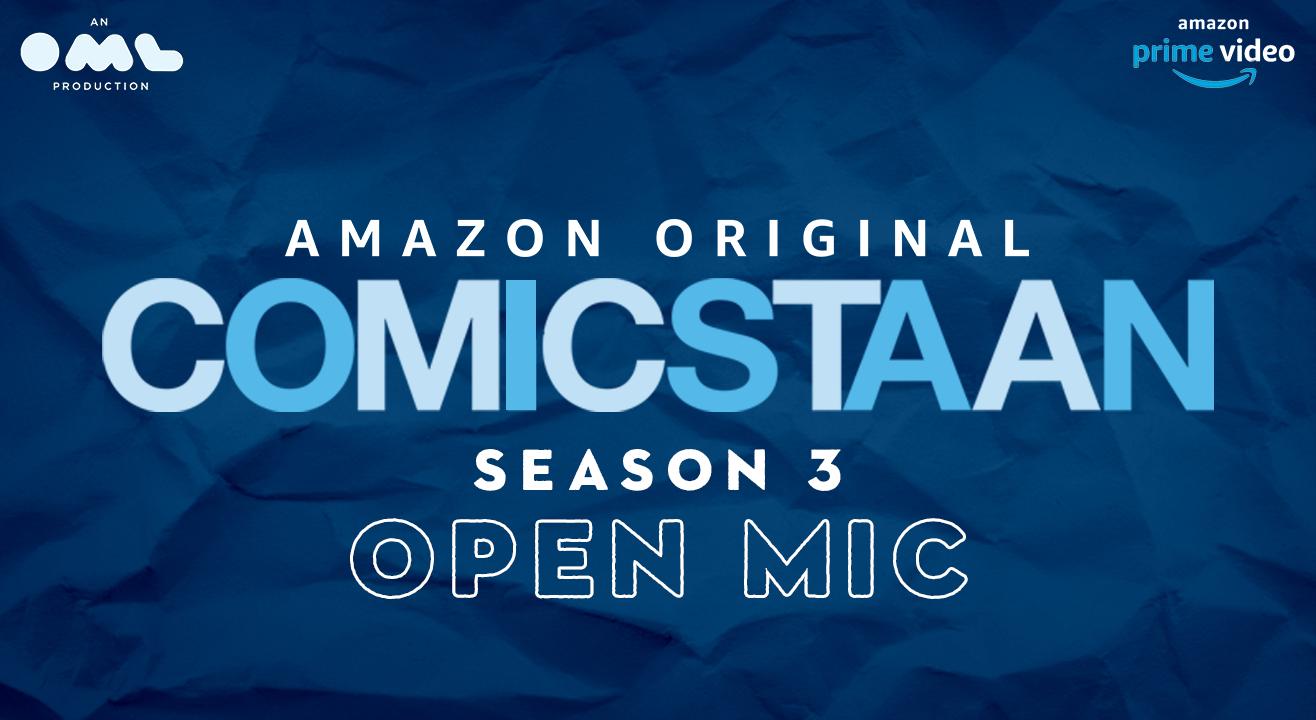 Comicstaan Season 3 – Open Mics | Mumbai