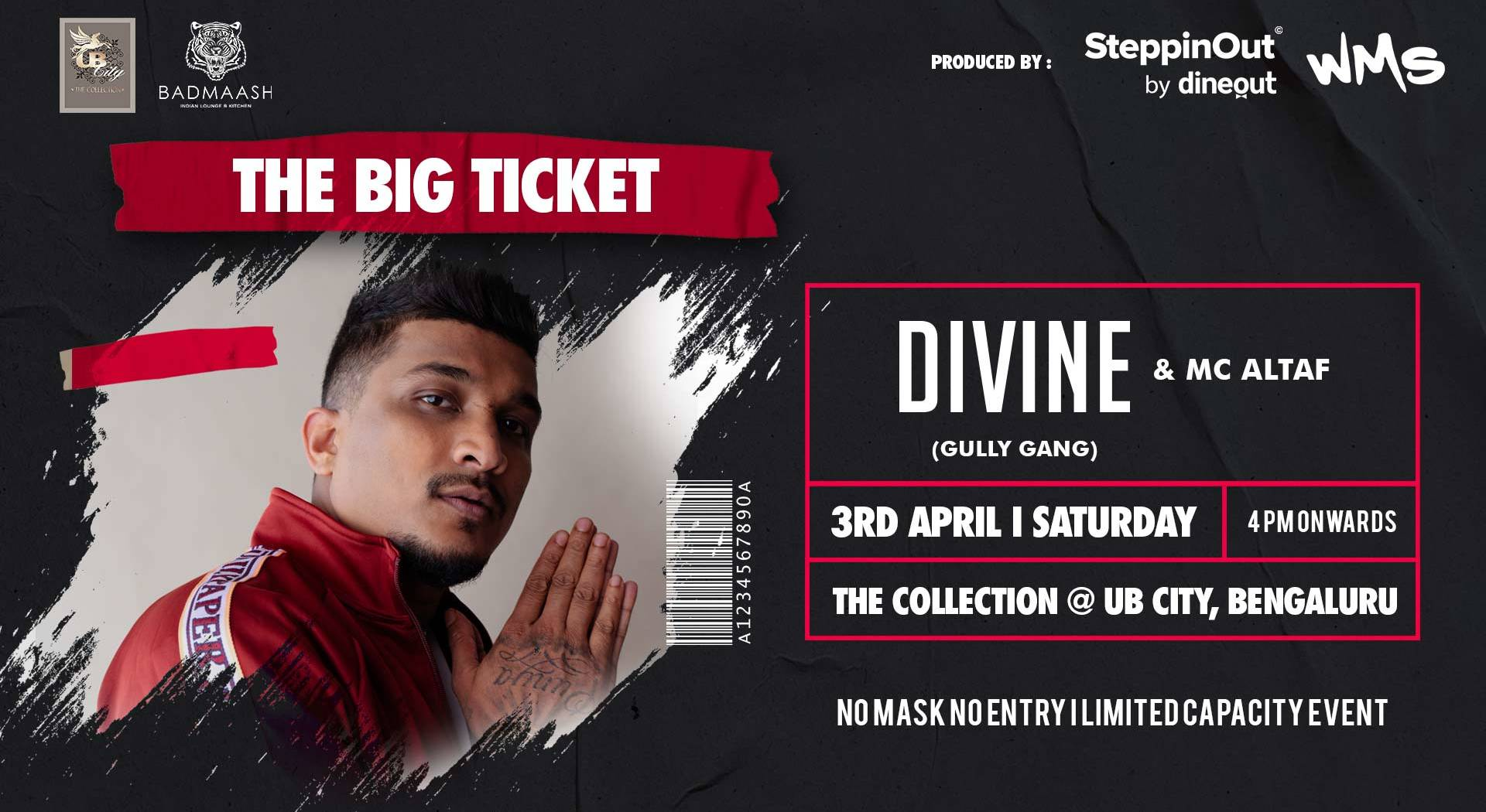The Big Ticket Ft. DIVINE & Mc ALTAF [Gully Gang] Live