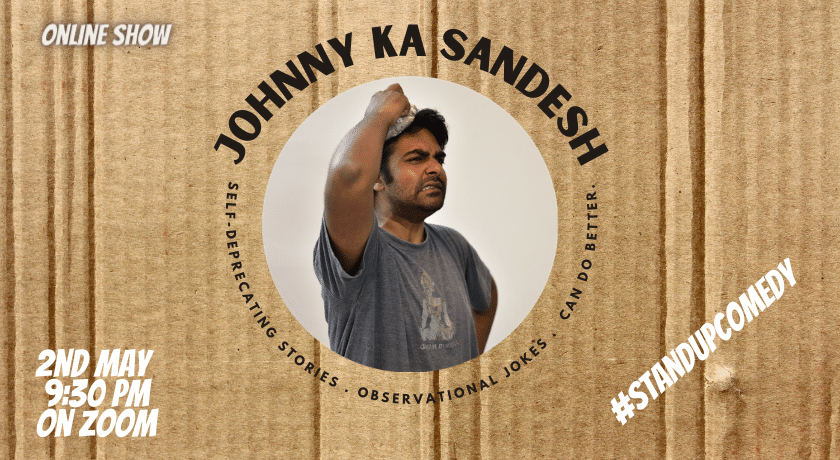 Johnny Ka Sandesh – live comedy show