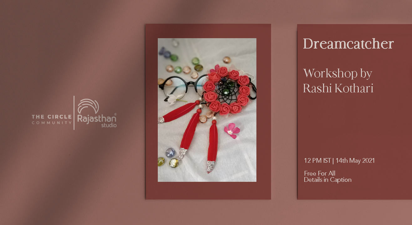 Dream Catcher Workshop by The The Community