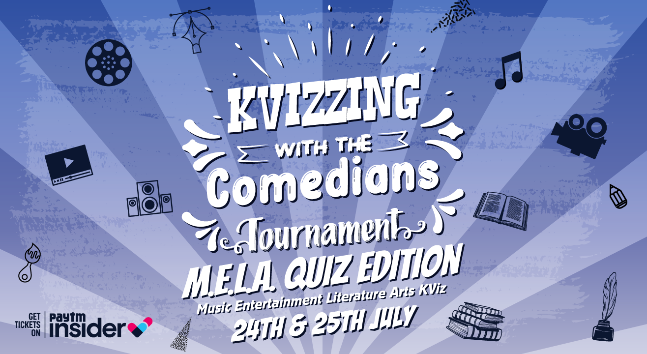 KVizzing With The Comedians – M.E.L.A Edition