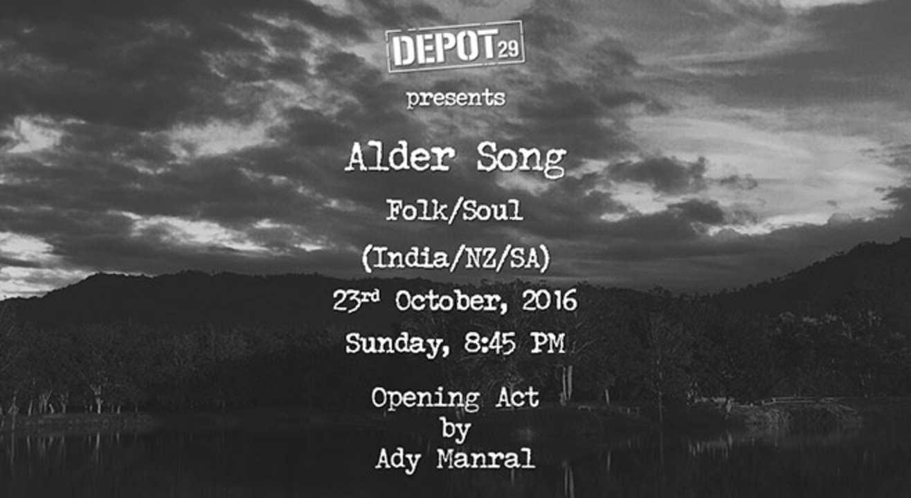 Depot 29 Presents Alder Song