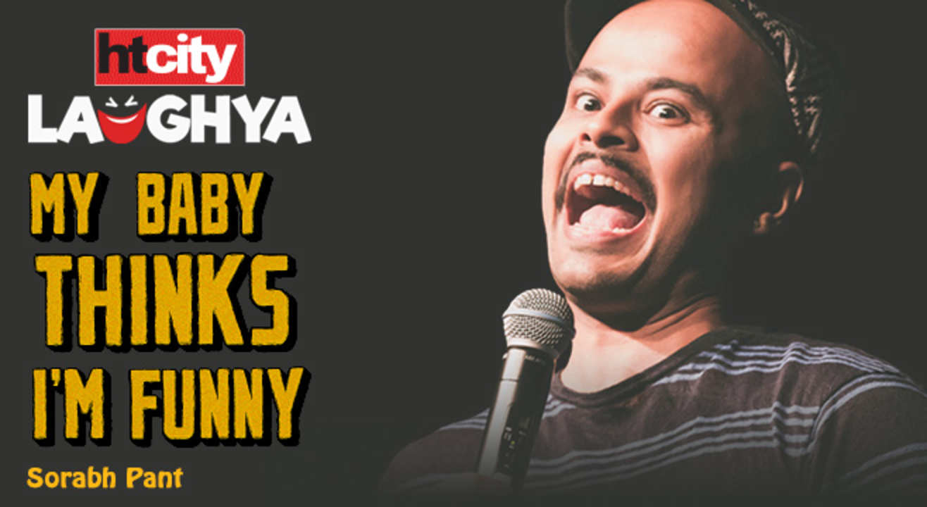Sorabh Pant : My Baby Thinks I'm Funny By HT CITY LAUGHYA