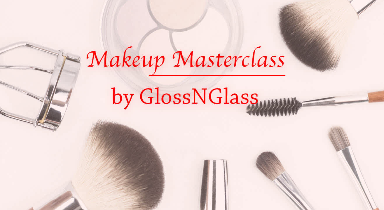 Makeup Masterclass by GlossNGlass