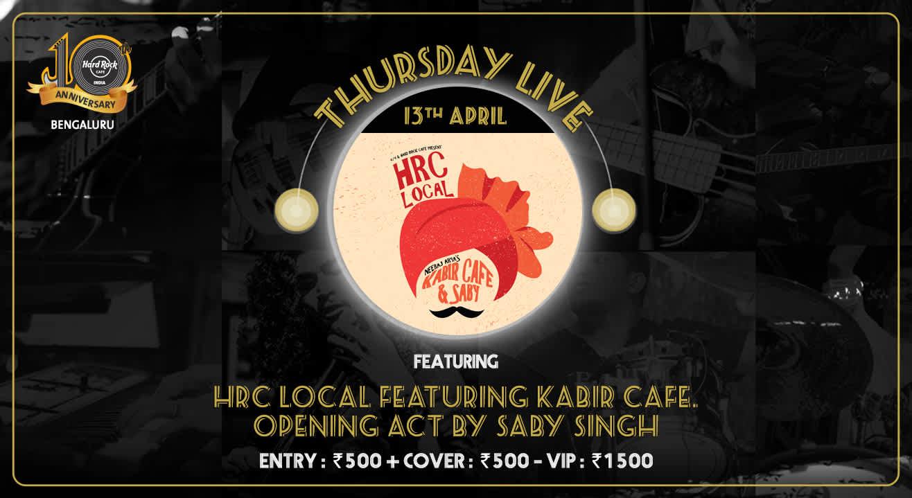 Neeraj Arya's Kabir Cafe and Saby - Thursday Live!
