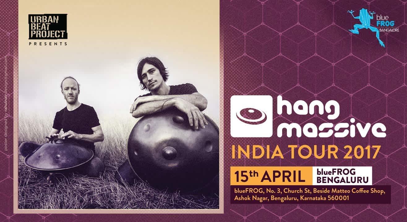 Hang Massive Live at blueFROG Bengaluru