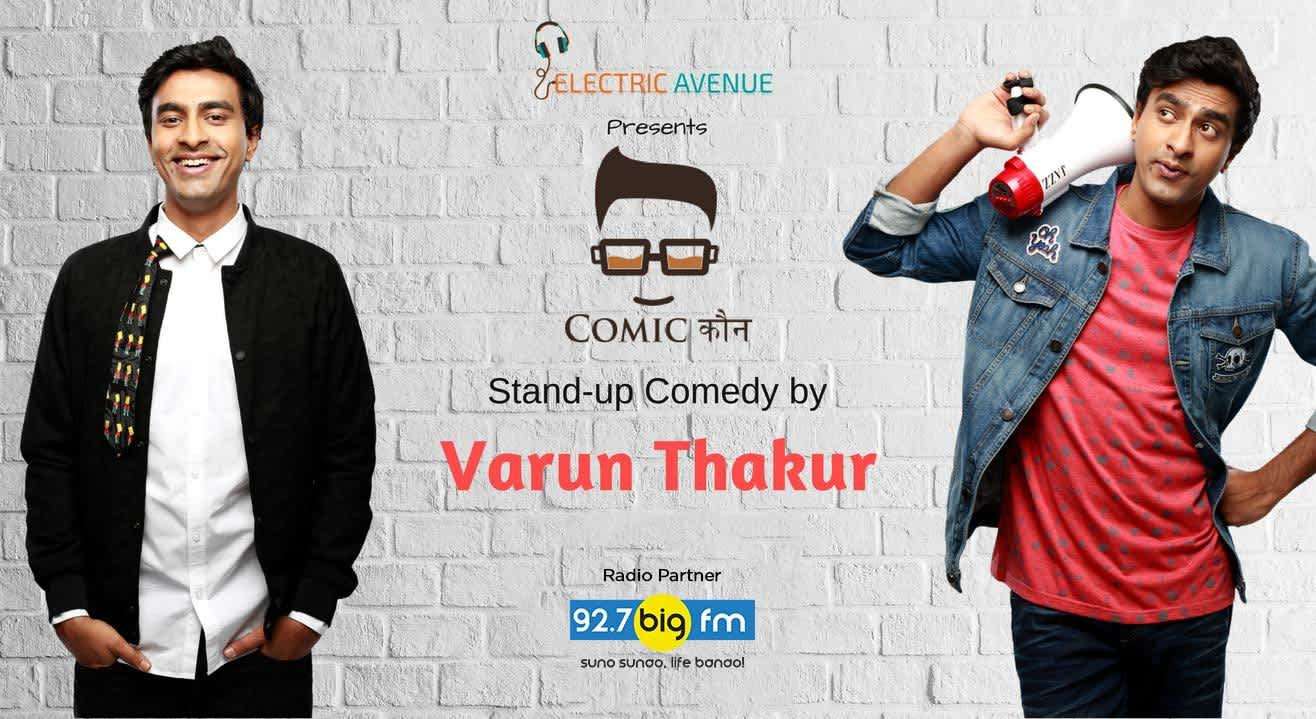 Electric Avenue Presents Comicकौन Featuring Varun Thakur