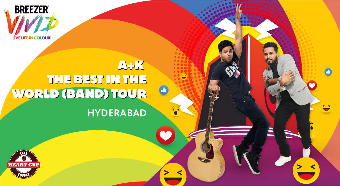 Breezer Vivid A+K The Best in the World (Band), Hyderabad