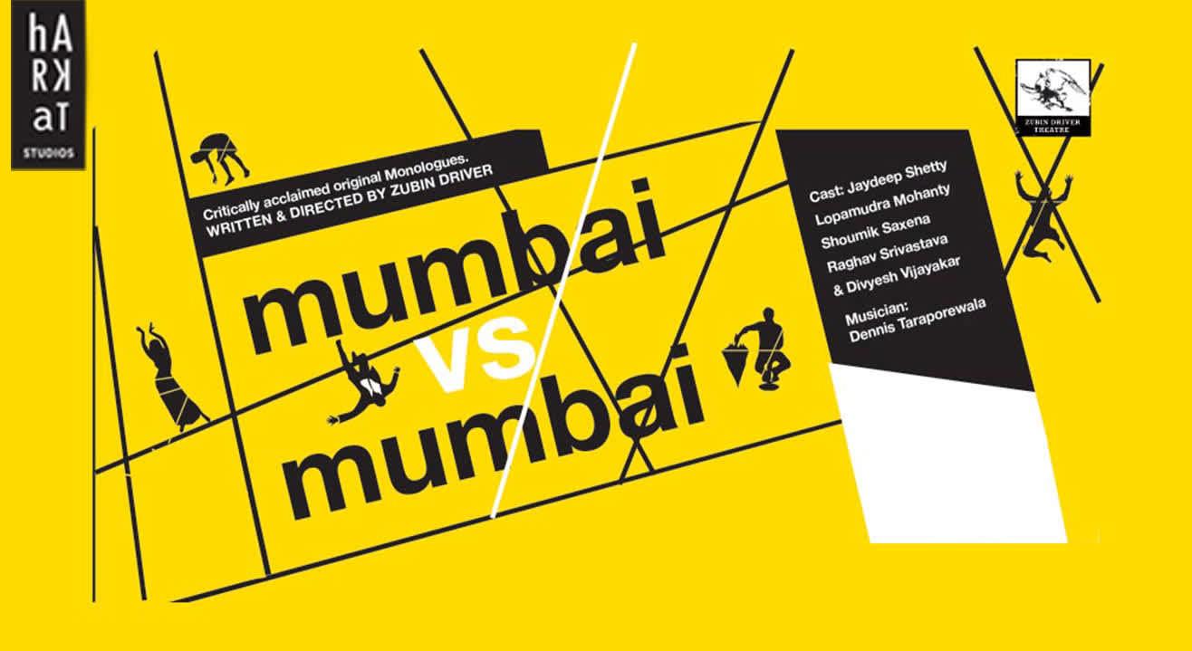 Mumbai vs. Mumbai: Theatrical Pieces