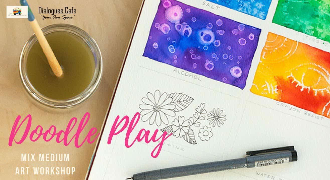 Doodle Play: A Mixed Medium Art Workshop