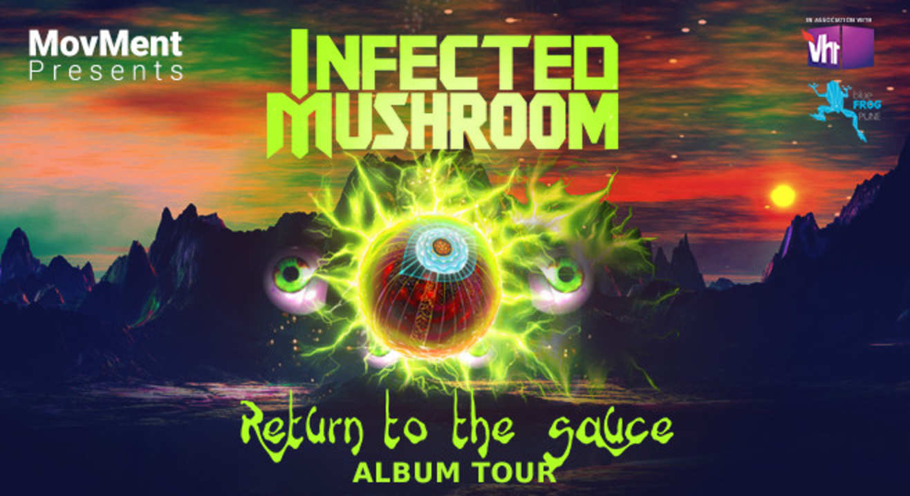 Once Upon A Time in Pune City with Infected Mushroom