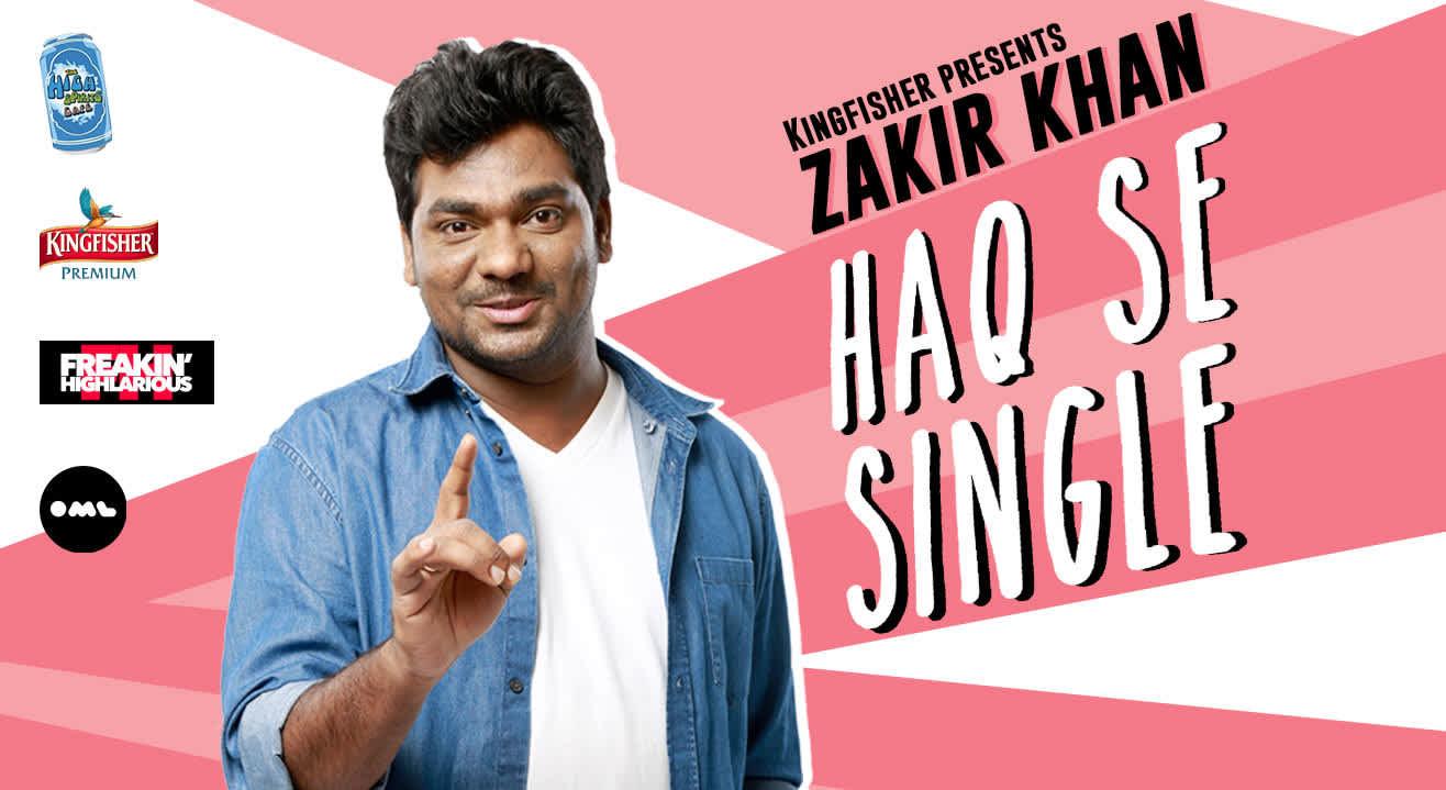 Kingfisher Presents Zakir Khan - Haq Se Single, Pune