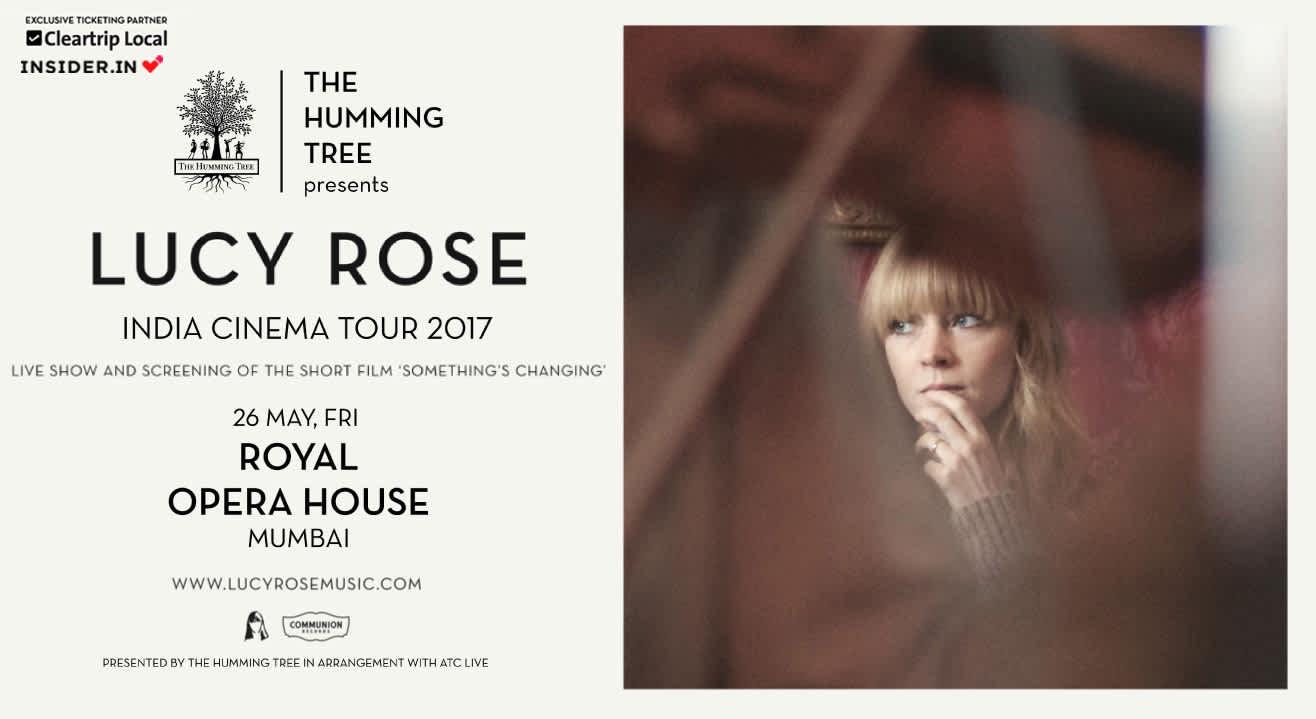 Lucy Rose India Cinema Tour, Mumbai