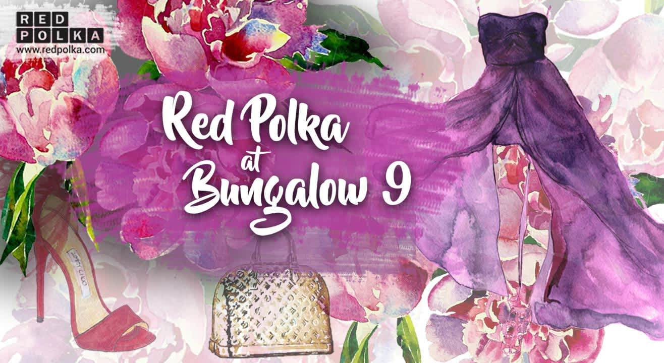 Red Polka @ Bungalow9