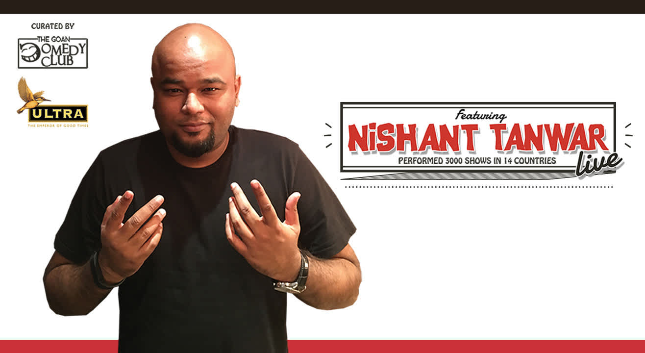 The Goan Comedy Club Presents The Maha Cool Tour Featuring Nishant Tanwar Live in Goa