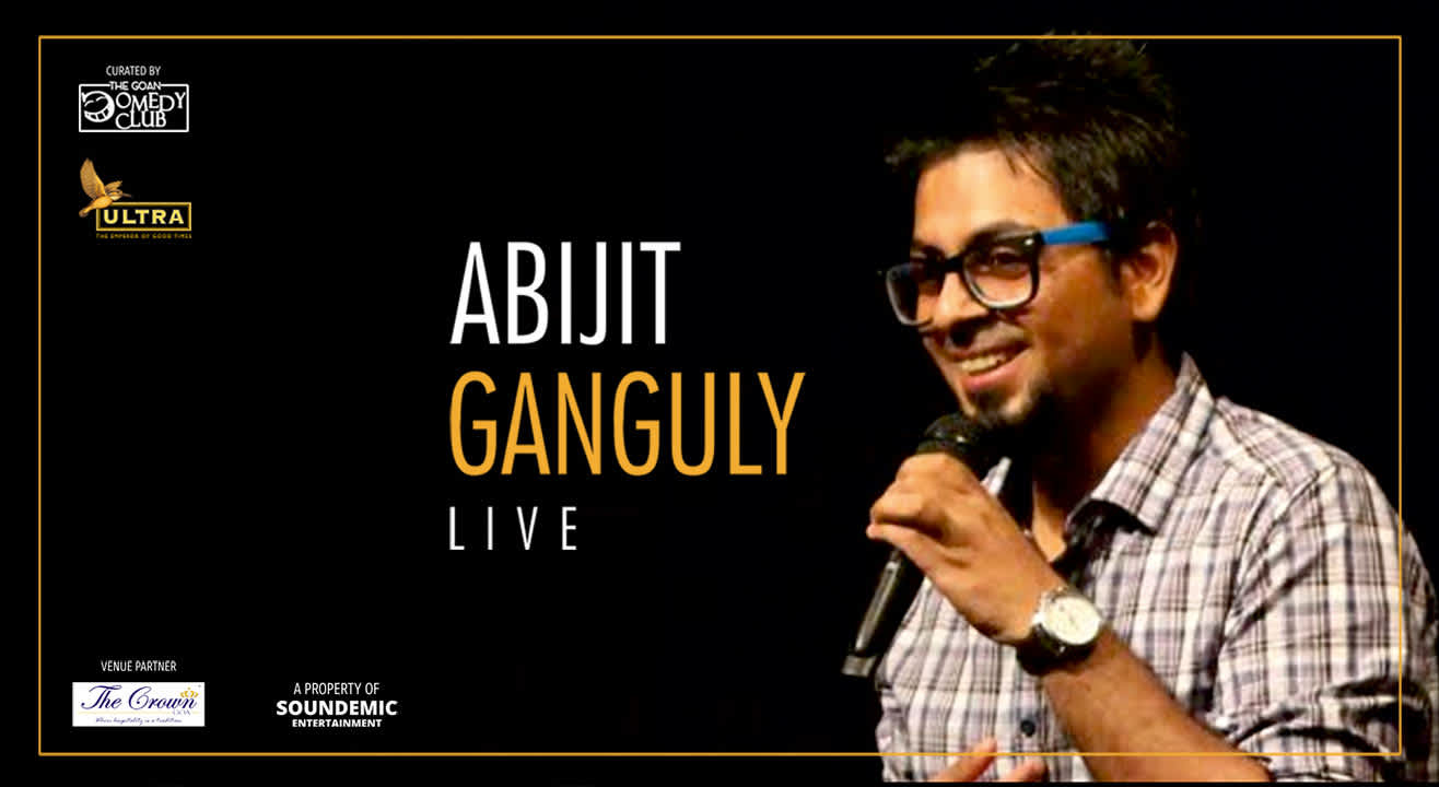 The Goan Comedy Club Presents Abijit Ganguly Live in Goa