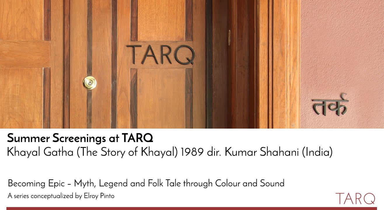 Summer Screenings at TARQ: Khayal Gatha (The Story of Khayal), 1989