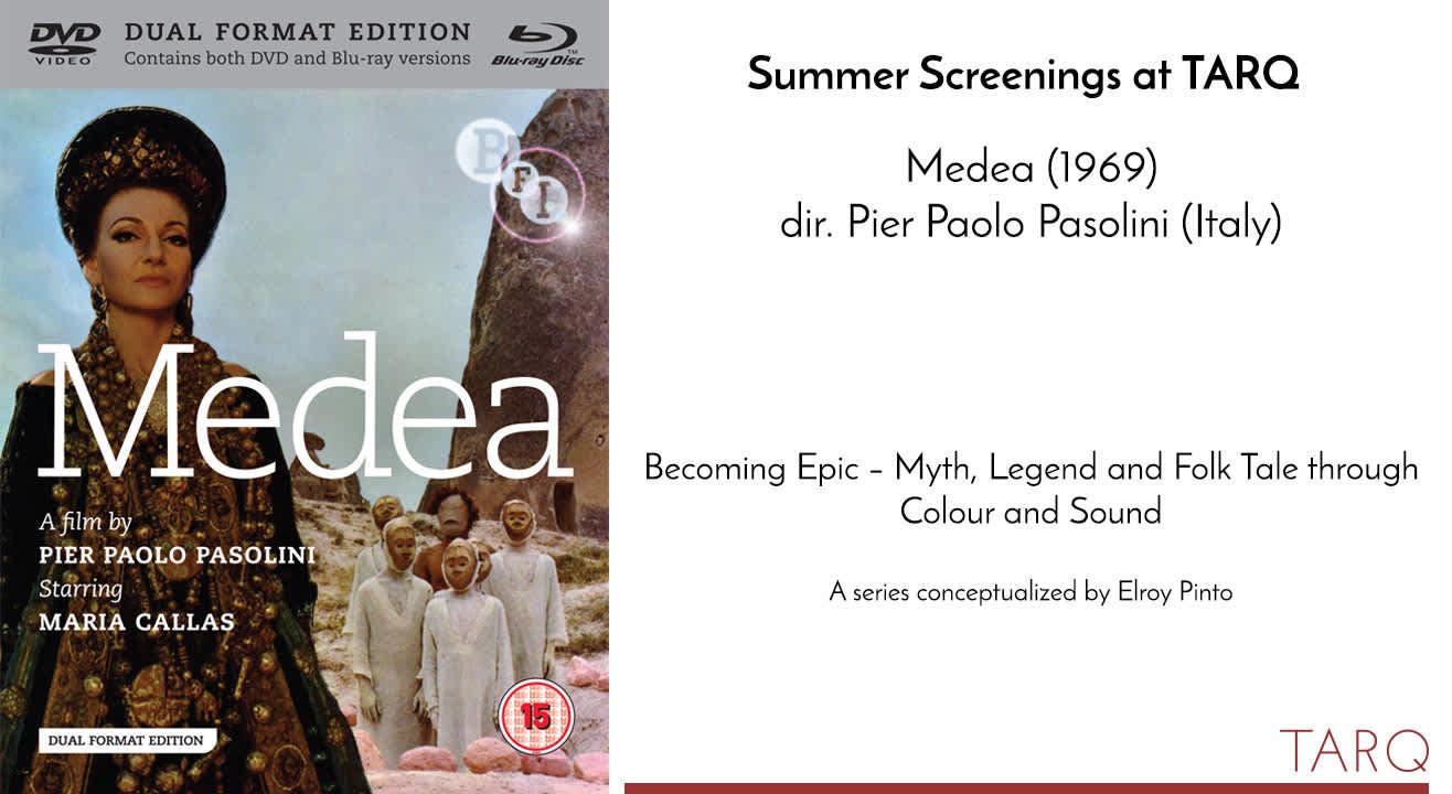 Summer Screenings at TARQ: Medea, 1969