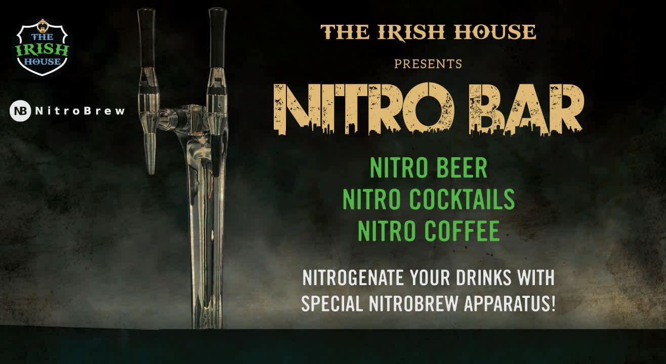 The Irish House Presents Nitro Bar