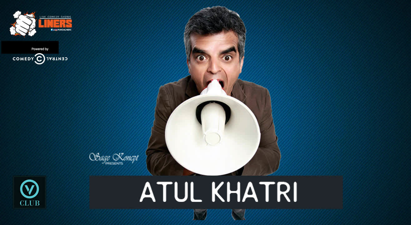 Punchliners: Stand Up Comedy Show feat. Atul Khatri at V Club