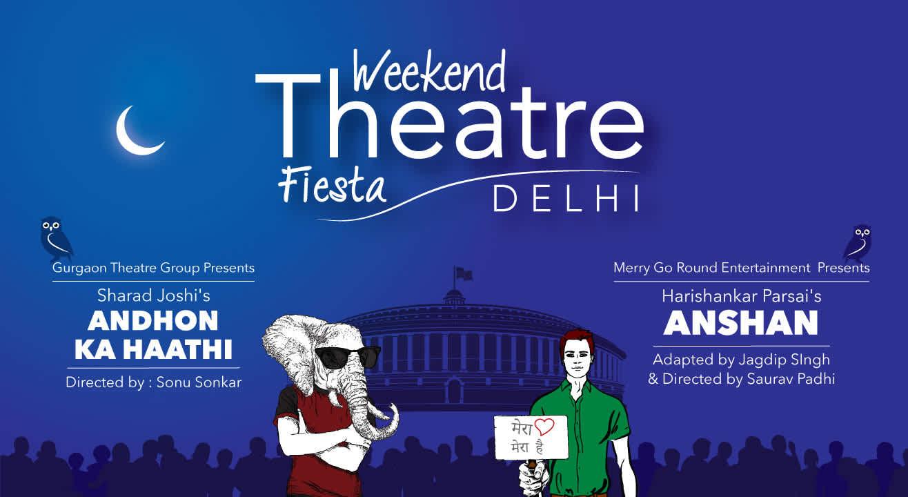 Weekend Theatre Fiesta (Delhi)