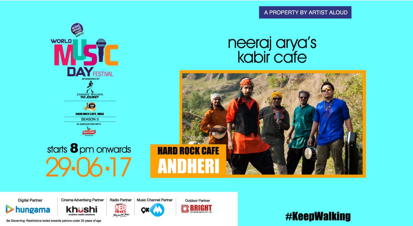 World Music Day Festival | Season 3 feat. Neeraj Arya's Kabir Café