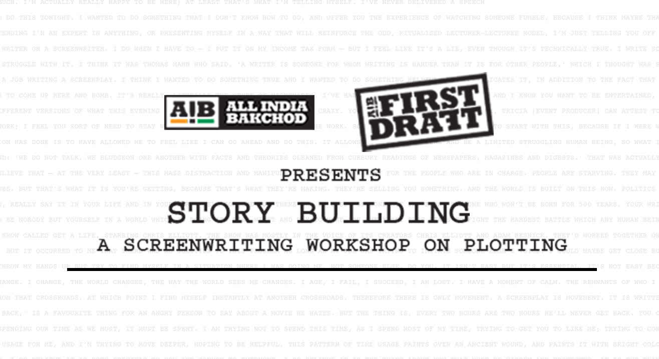 AIB First Draft: Story Building, Hyderabad