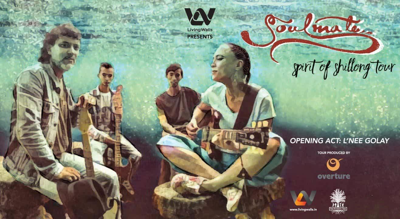 Living Walls presents Soulmate's 'Spirit of Shillong' India Tour, Bangalore