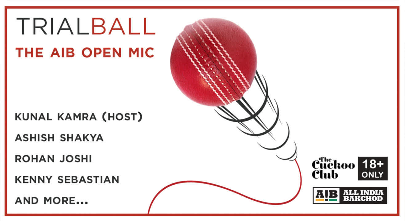 AIB Trial Ball ft Ashish Shakya, Rohan Joshi, Kenny Sebastian & Kunal Kamra