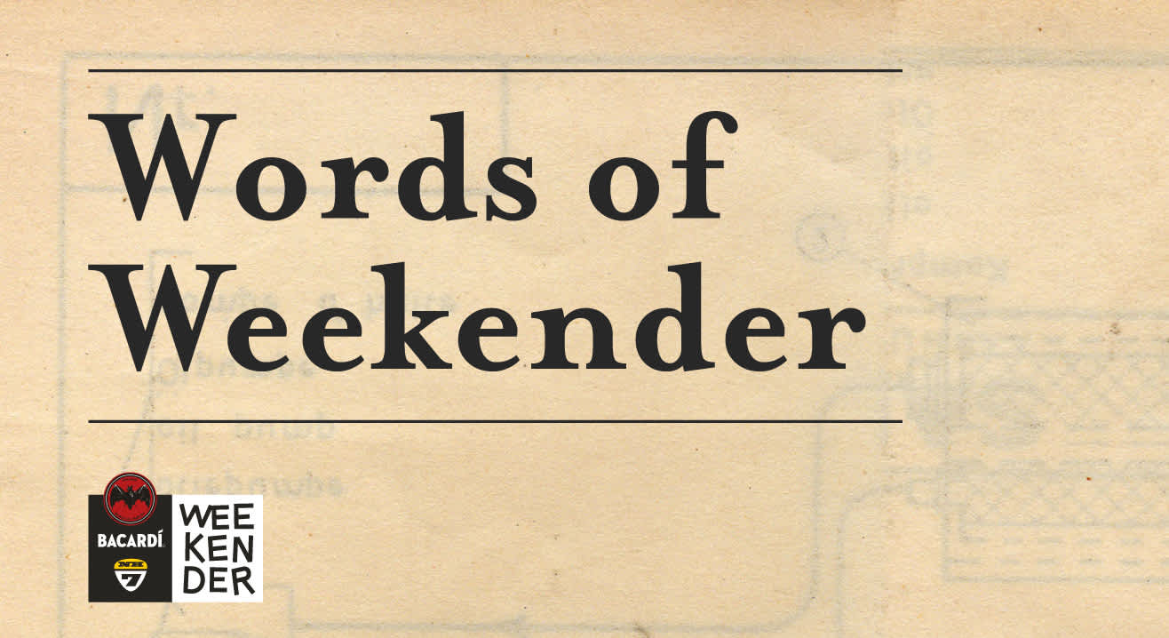 #WordsOfWeekender: A Complete Glossary For the Happiest Music Festival