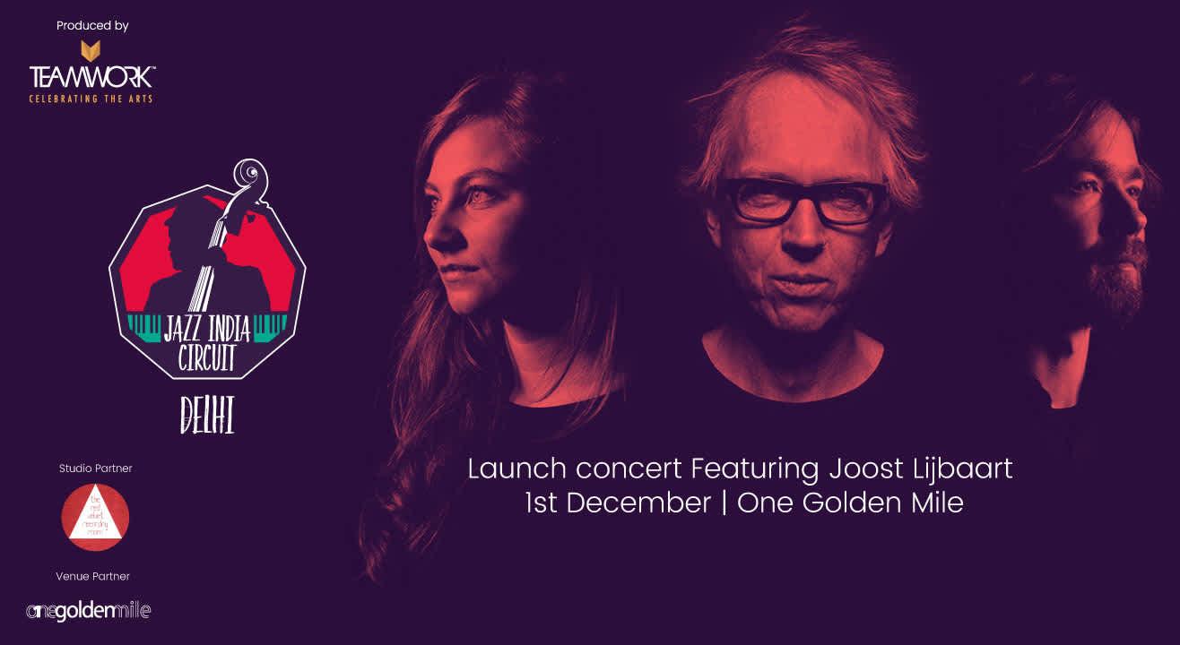 Jazz India Circuit Launch Concert feat. Joost Lijbaart