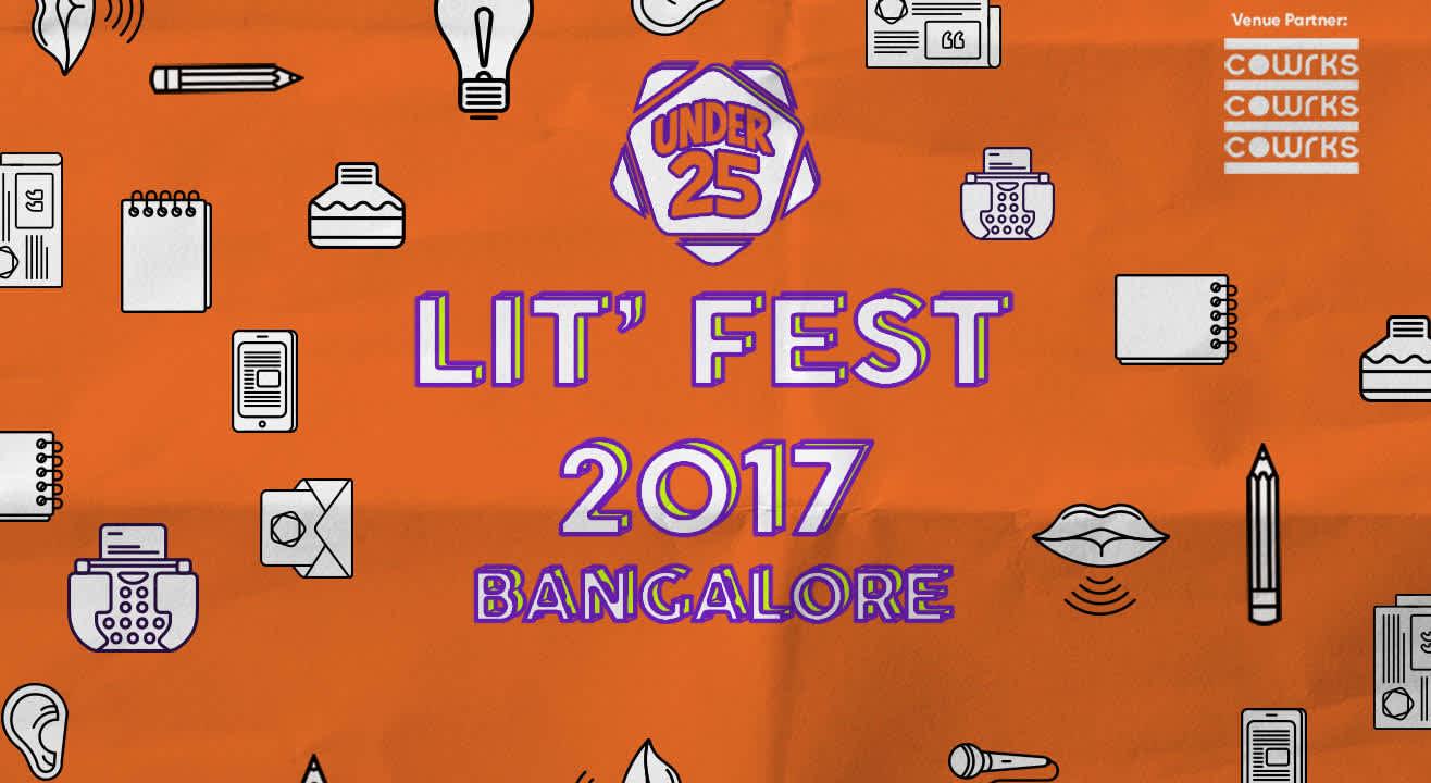 Under 25 Lit Fest 2017, Bangalore