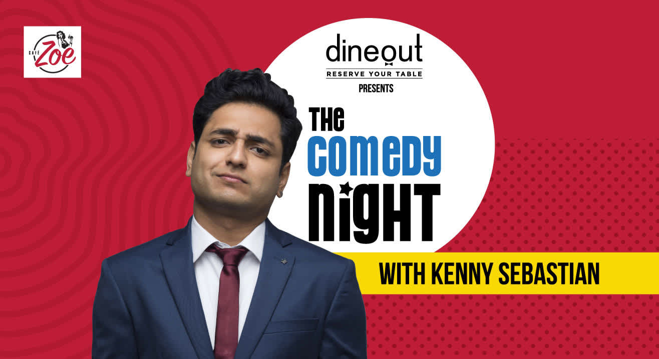 Dineout Presents The Comedy Night with Kenny Sebastian