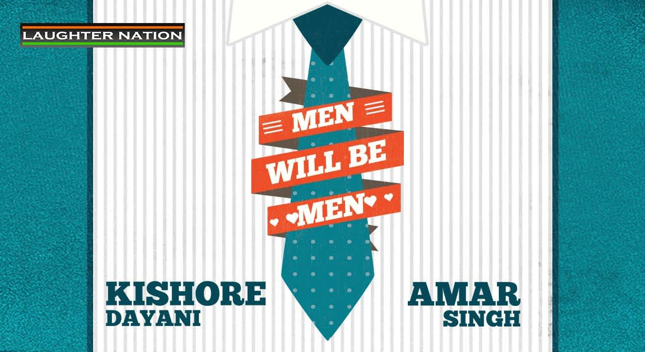 Men Will be Men – Hinglish Stand Up Comedy